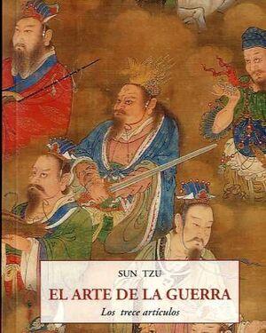 EL ARTE DE LA GUERRA: LOS TRECE ARTÍCULOS