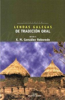 LENDAS GALEGAS DE TRADICION ORAL