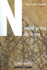 NUNHA PRESA DE TERRA