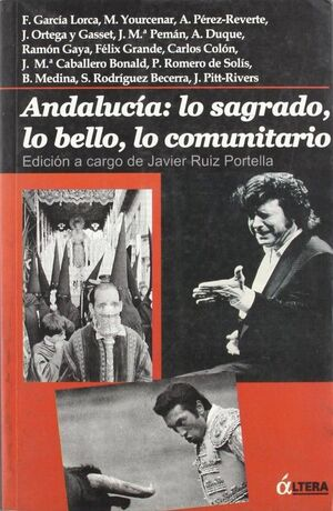 ANDALUCÍA  : LO SAGRADO, LO BELLO, LO COMUNITARIO