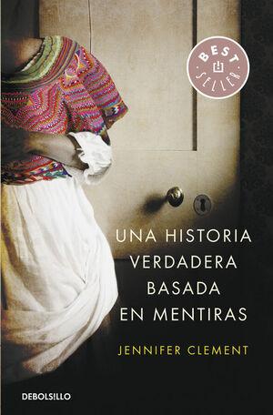 UNA HISTORIA VERDADERA BASADA EN MENTIRAS