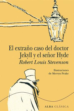 EXTRAÑO CASO DEL DOCTOR JEKYLL Y EL SEÑOR HYDE