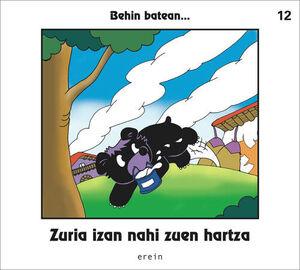 ZURIA IZAN NAHI ZUEN HARTZA