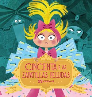CINCENTA E AS ZAPATILLAS PELUDAS