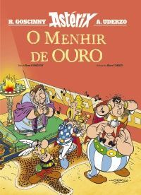 O MENHIR DE OURO. ASTÉRIX