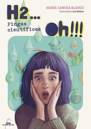 H2...OH!!! PINGAS CIENTIFICAS