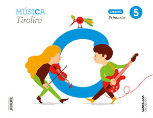 CUADERNO MUSICA TIROLIRO 5 PRIMARIA OBRADOIRO