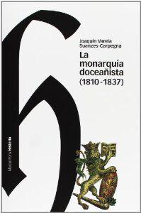 MONARQUIA DOCEAÑISTA, LA (1810-1837)