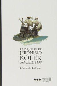 AVENTURAS DE JERONIMO KOLER