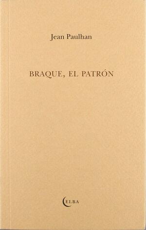 BRAQUE EL PATRON