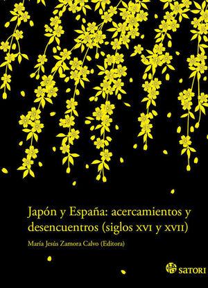 JAPÓN Y ESPAÑA ACERCAMIENTOS Y DESENCUENTROS