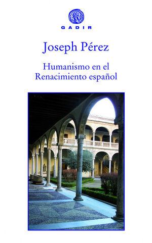 HUMANISMO EN RENACIMIENTO ESPAÑOL