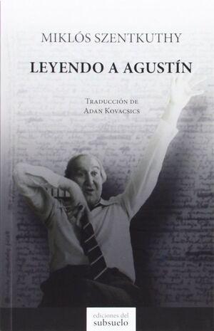 LEYENDO A AGUSTIN