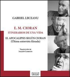 ITINERARIOS DE UNA VIDA: E.M. CIORAN