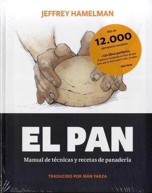 EL PAN. MANUEL DE TÉCNICAS Y RECETAS