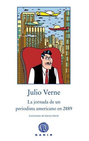 LA JORNADA DE UN PERIODISTA AMERICANO EN 2889