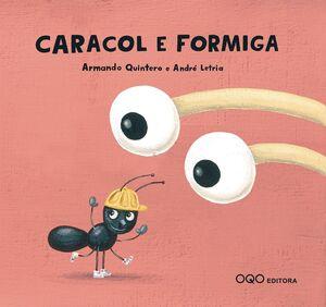 CARACOL E FORMIGA