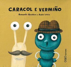 CARACOL E VERMIÑO