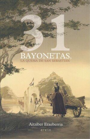 31 BAYONETAS