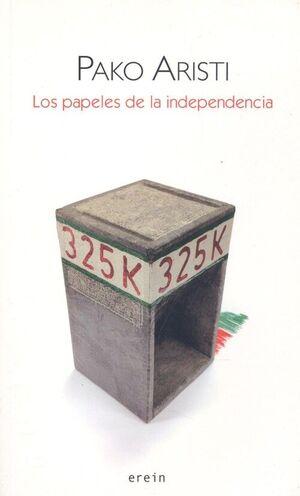 PAPELES DE LA INDEPENDENCIA, LOS