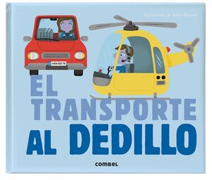 EL TRANSPORTE AL DEDILLO