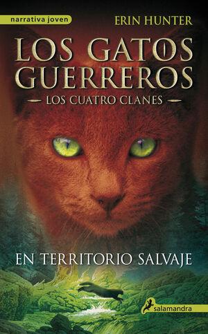 EN TERRITORIO SALVAJE (LOS GATOS GUERREROS  LOS CUATRO CLANES 1)