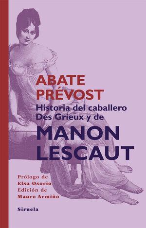 HISTORIA CABALLERO DES GRIEUS Y MANON LESCAUT