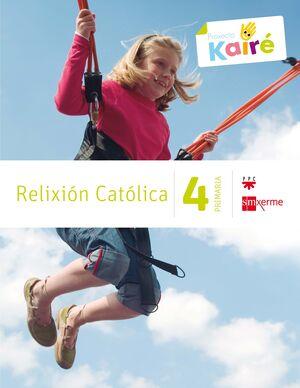 RELIXIÓN CATÓLICA. 4 PRIMARIA. KAIRÉ