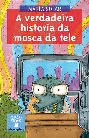 VERDADEIRA HISTORIA DA MOSCA DA TELE, A