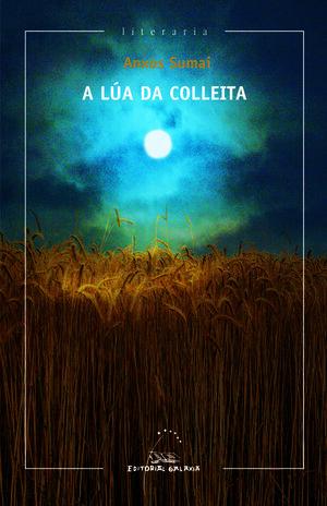 LUA DA COLLEITA, A (XXV PREMIO GARCIA BARROS 2013)