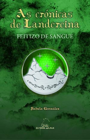 FEITIZO DE SANGUE (CRONICAS DE LANDEREINA)