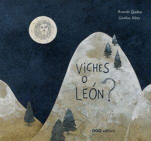 VICHES O LEON?