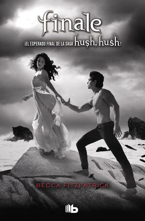 HUSH HUSH: FINALE