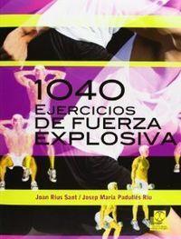 1040 EJERCICIOS FUERZA EXPLOSIVA