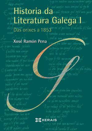 HISTORIA DA LITERATURA GALEGA I