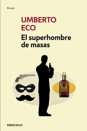 EL SUPERHOMBRE DE MASAS