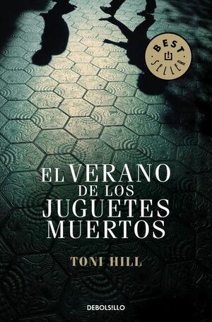 EL VERANO DE LOS JUGUETES MUERTOS (INSPECTOR SALGADO 1)